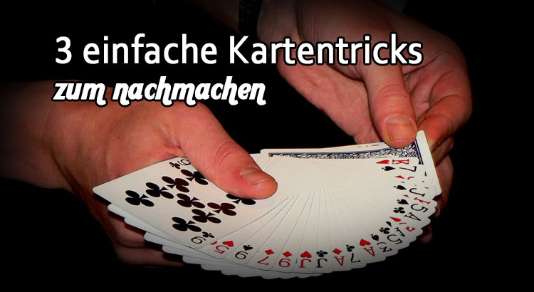 zaubertricks mit karten zum nachmachen